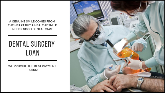 Choose Dental Surgery Loan For All Your Dental Work